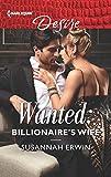Wanted: Billionaire's Wife (Harlequin Desire Book 2664)