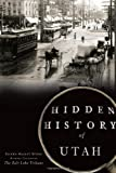 HIDDEN HISTORY OF UTAH