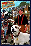 img - for Lights! Camera! Action Dog! (Wishbone Mysteries) book / textbook / text book