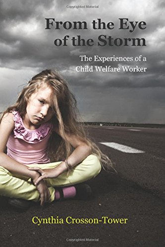 From the Eye of the Storm: The Experiences of a Child Welfare Worker
