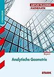 Abitur-Training - Mathematik Analytische Geometrie Bayern