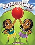 Over the Fence by Sakara Carter (2015-05-02)