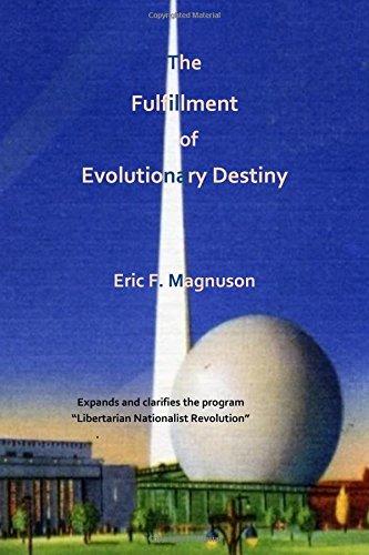 The Fulfillment of Evolutionary Destiny