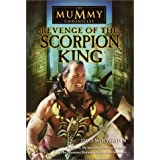 Revenge of the Scorpion King (The Mummy Chronicles, Book 1)