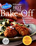 Pillsbury Best of the Bake-Off Cookbook, Pillsbury Company Staff, 0375433333