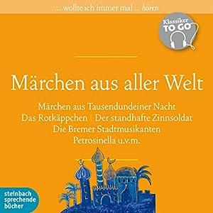 Märchen aus aller Welt (Klassiker to go) Hörbuch