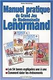 manuel pratique du grand jeu de mademoiselle lenormand french edition