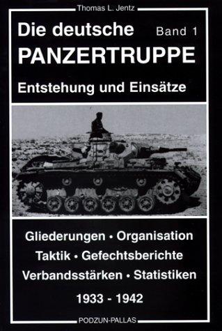Die deutsche Panzertruppe, 2 Bde.