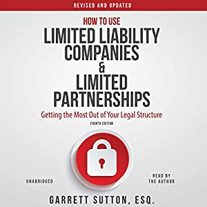 How to Use Limited Liability Companies and Limited Partnerships Audiobook