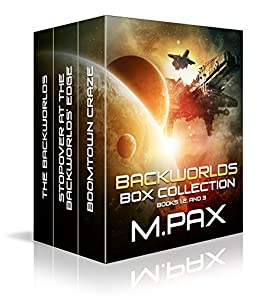 Backworlds Box Collection: Books 1, 2, and 3 (The Backworlds Book 100) (English Edition) de [Pax, M.]