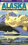 Alaska by Cruise Ship, Anne Vipond, 0969799152