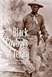 Black Cowboys of Texas, Sara R. Massey, 0890969345