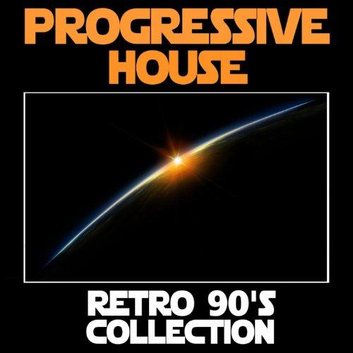 Progressive House: Retro 90's ...