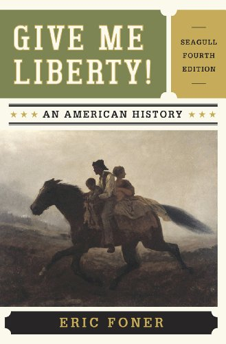 [F.r.e.e] Give Me Liberty!: An American History, 4th Edition KINDLE