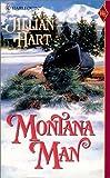 Montana Man, Jillian Hart, 0373291388