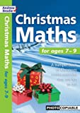 Christmas Maths: For Ages 7-9 (Christmas Maths)