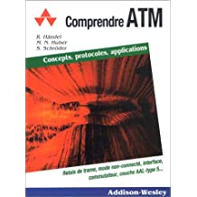 comprendre atm: concepts, protocoles, applications