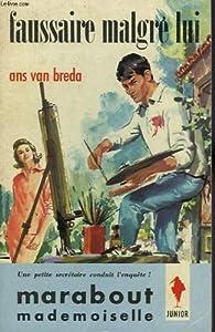Faussaire malgre lui par  Ans Van Breda