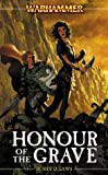 img - for Honour of the Grave (Warhammer Novels) book / textbook / text book