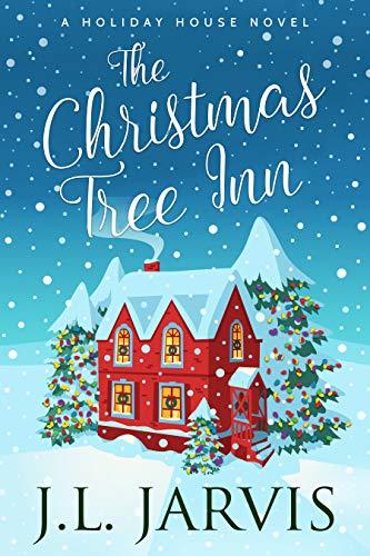 The Christmas Inn.The Christmas Tree Inn A Holiday House Novel