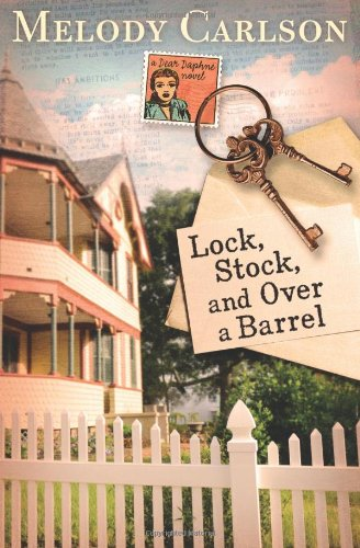 - Lock, Stock, and Over a Barrel (A Dear Daphne Novel)