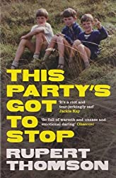 This Party's Got to Stop by Rupert Thomson (2011-05-05)