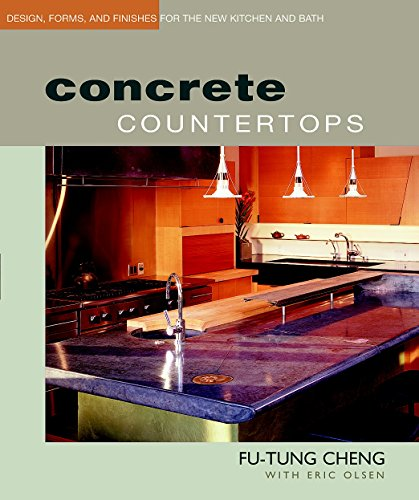 Concrete Countertops: Design, Forms, and Finishes for the New Kitchen and Bath