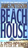 The Beach House, James Patterson and Peter de Jonge, 0446612545