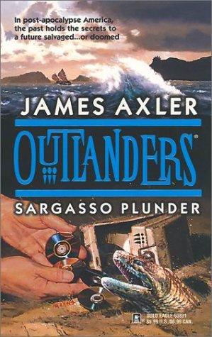 Sargasso Plunder (Outlanders) by Gold Eagle
