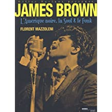 James brown -amerique noire, soul, funk