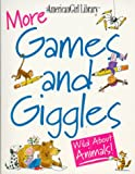 More Games and Giggles, Jeanette Wall, 1562476645