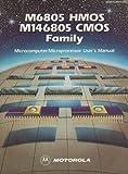 M6805 HMOS, M146805 CMOS Family Microcomputer/Microprocessor User's Manual, , 0135413834