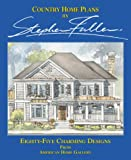 Country Home Plans, Stephen Fuller, 1881955702