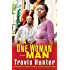 A One Woman Man: A Novel (Strivers Row)