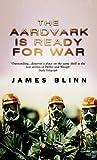 img - for The Aardvark is Ready for War by James Blinn (2003-10-01) book / textbook / text book