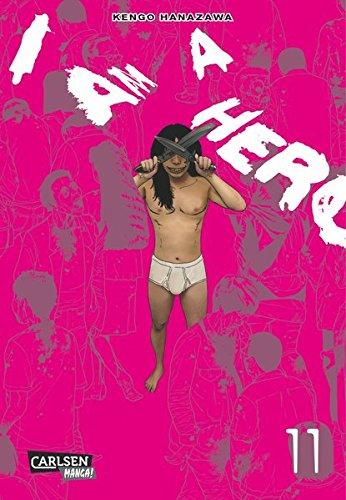 I am a Hero 11 Taschenbuch – 23. Dezember 2014 Kengo Hanazawa Nadja Gravert-Stutterheim Carlsen 3551796513