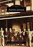 Arthurdale (WV) (Images of America)
