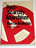 Post-Scarcity Anarchism, Murray Bookchin, 092005739X