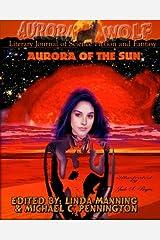 Aurora of the Sun: Aurora Wolf Literary Journal Paperback