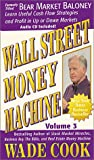 Wall Street Money Machine Vol. 3 (with Audio CD)