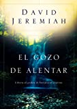 El Gozo de Alentar, David Jeremiah, 0789916169
