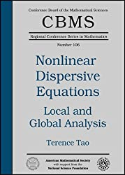 Local And Global Analysis of Nonlinear Dispersive And Wave Equations (CBMS Regional Conference Series in Mathematics)