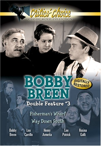 Bobby Breen Double Feature, Vol. 3 (Fisherman's Wharf / Way Down South) (South Wharf)