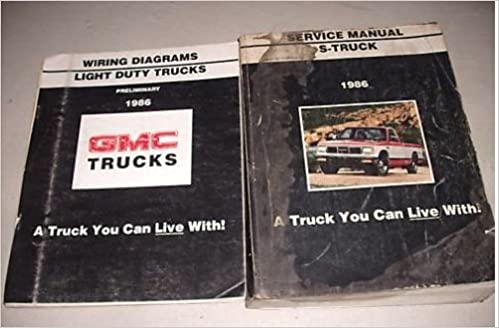 1986 Gmc S Truck Service Shop Repair Manual Set Oem Service Manual And The Light Duty Truck Wiring Diagrams Manual Gm Amazon Com Books