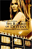 The Board of Destiny, Edward Mitchell Marion, 142083679X