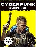 Cyberpunk Coloring Book: 45+ Exclusive Futuristic