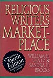 The Religious Writer's Marketplace, Gentz, William H. and Brooks, Sandra H., 0687360528