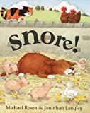 Snore!, Michael Rosen, 0001982664