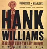 Hank Williams, Colin Escott and Rick Bragg, 0306811766
