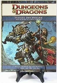 Wizards of the Coast - Dungeons & Dragons 4 Eme Edition - Livre De Base - Manuel Des Joueurs par Chris Pramas